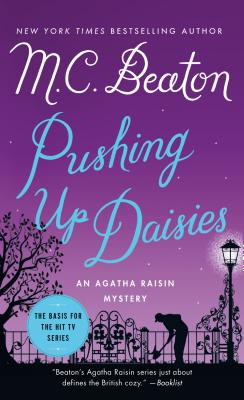 Pushing Up Daisies: An Agatha Raisin Mystery (Agatha Raisin Mysteries #27) Cover Image