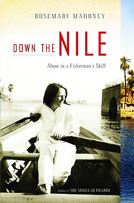 Down the Nile: Alone in a Fisherman's Skiff Cover Image