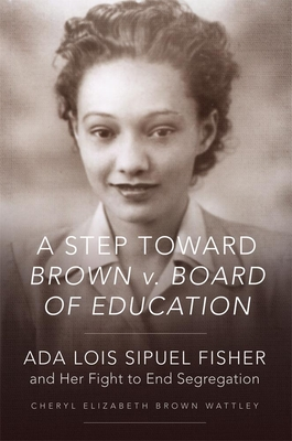 Cover for A Step Toward Brown V. Board of Education