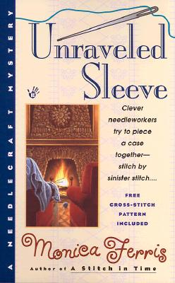 Unraveled Sleeve (A Needlecraft Mystery #4) Cover Image