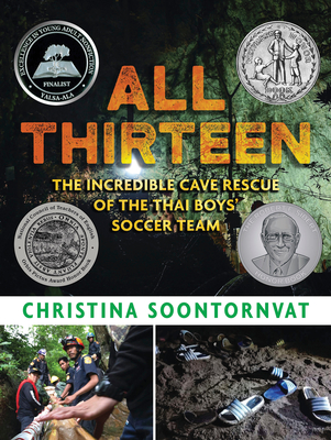 All Thirteen: The Incredible Cave Rescue of the Thai Boys' Soccer Team Cover