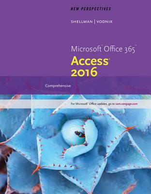 New Perspectives Microsoft Office 365 & Access 2016, Loose-Leaf Version: Comprehensive, Loose-Leaf Version Cover Image
