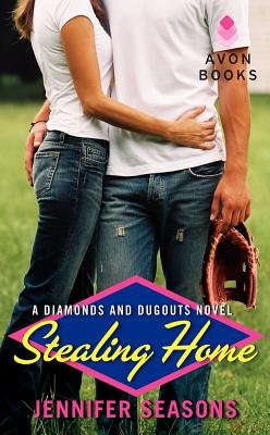 Stealing Home: A Diamonds and Dugouts Novel Cover Image