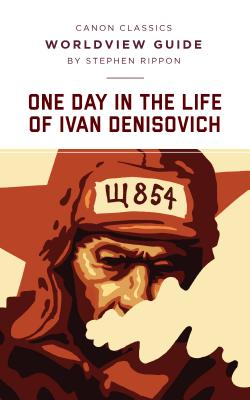 One Day in the Life of Ivan Denisovich (Canon Classics Literature Series) Cover Image