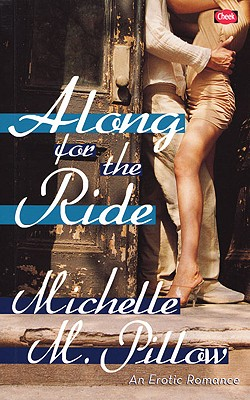 Along for the Ride: An Erotic Romance (Matthews Sisters) Cover Image