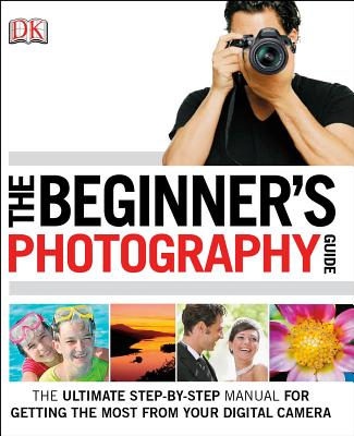 The Beginner's Photography Guide Cover Image