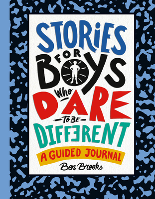 Stories for Boys Who Dare to Be Different: A Guided Journal Cover Image