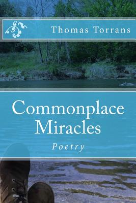 Commonplace Miracles: Poetry Cover Image