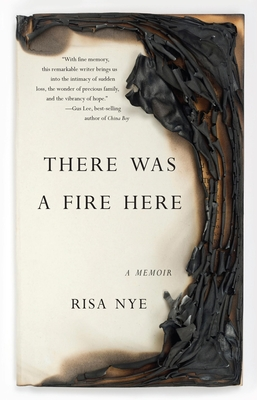 There Was a Fire Here: A Memoir Cover Image