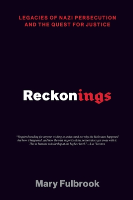 Reckonings: Legacies of Nazi Persecution and the Quest for Justice Cover Image
