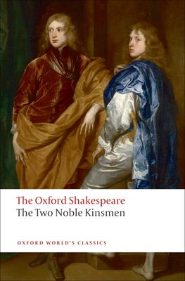 The Two Noble Kinsmen (Oxford World's Classics) Cover Image