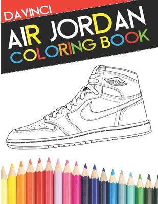 Air Jordan Coloring Book: Sneaker Adult Coloring Book Cover Image