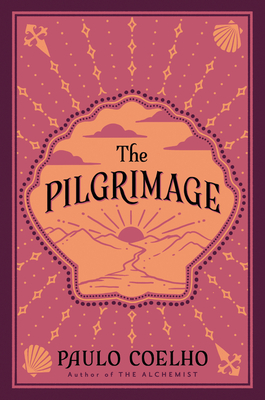 The Pilgrimage: A Contemporary Quest for Ancient Wisdom (Plus) Cover Image