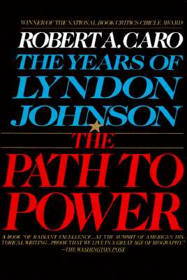 The Path to Power: The Years of Lyndon Johnson I Cover Image