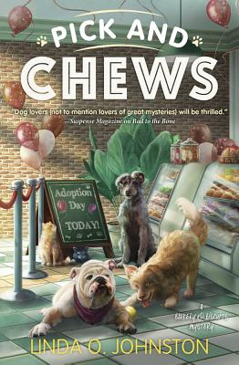 Pick and Chews (Barkery & Biscuits Mystery #4) Cover Image