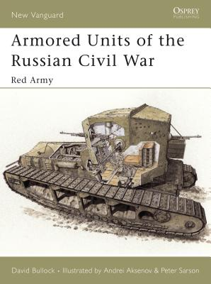 Armored Units of the Russian Civil War Cover