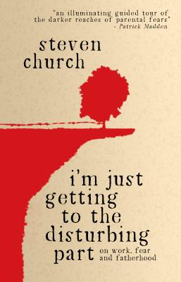 Cover for I'm Just Getting to the Disturbing Part