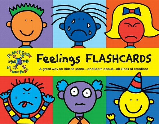 Todd Parr Feelings Flash Cards: (Kids Learning Flash Cards, Children's Emotion Cards, Emotion Games) Cover Image