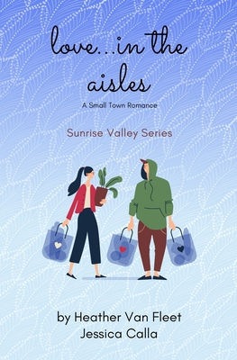 Cover for Love in the Aisles