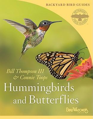 Hummingbirds and Butterflies (Peterson Field Guides/Bird Watcher's Digest Backyard Bird Guides #2) Cover Image