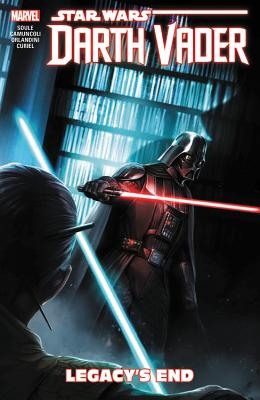 Star Wars: Darth Vader - Dark Lord of the Sith Vol. 2: Legacy's End (Star Wars: Darth Vader - Dark Lord of the Sith (2017) #2) Cover Image