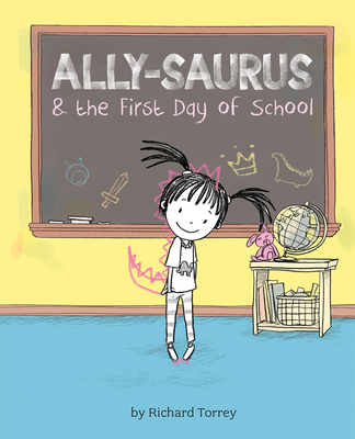 Cover for Ally-Saurus & the First Day of School