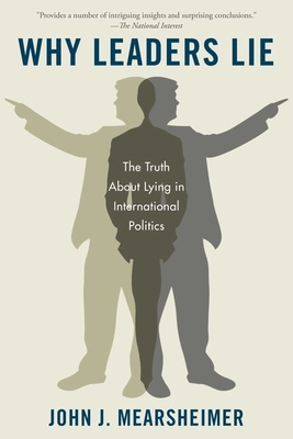 Why Leaders Lie: The Truth about Lying in International Politics Cover Image