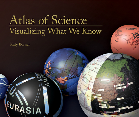 Atlas of Science: Visualizing What We Know Cover Image