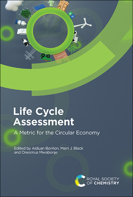 Life Cycle Assessment: A Metric for the Circular Economy Cover Image