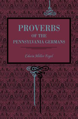 Proverbs of the Pennsylvania Germans Cover
