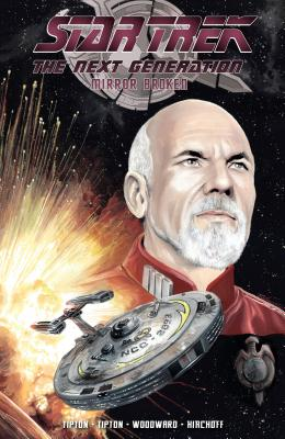 Star Trek: The Next Generation - Mirror Broken (Star Trek The Next Generation) Cover Image
