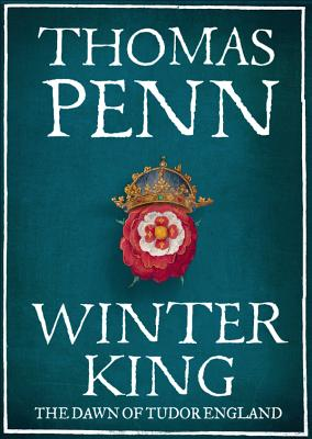 Cover for Winter King Henry VII and the Dawn of Tudor England