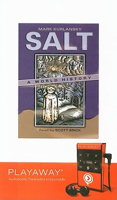 Salt: A World History [With Earphones] Cover Image