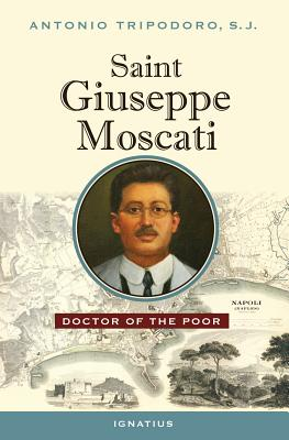 Saint Giuseppe Moscati: Doctor of the Poor Cover Image
