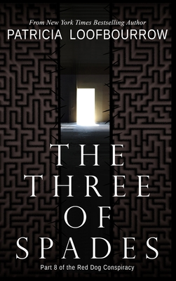 The Three of Spades: Part 8 of the Red Dog Conspiracy Cover Image