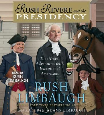 Rush Revere and the Presidency Cover Image