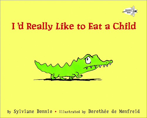 I'd Really Like to Eat a Child Cover Image