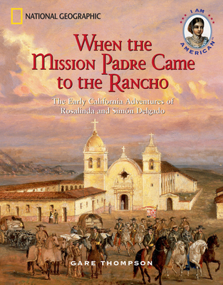 When the Mission Padre Came to the Rancho Cover