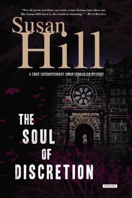 The Soul of Discretion: A Chief Superintendent Simon Serrailler Mystery Cover Image