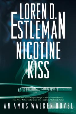 Nicotine Kiss: An Amos Walker Novel (Amos Walker Novels #18) Cover Image