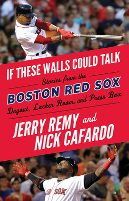 If These Walls Could Talk: Boston Red Sox Cover Image