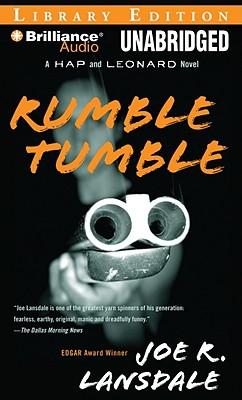 Rumble Tumble (Hap Collins and Leonard Pine Novels #5) Cover Image