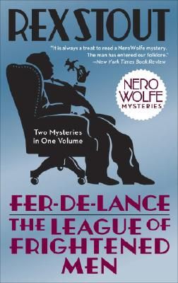 Fer-de-Lance/The League of Frightened Men (Nero Wolfe) Cover Image