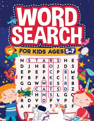 Word Search for Kids Ages 5-7: Fun Word Search for Clever Kids to Improve their Learning Skills and Practice Vocabulary: Great educational workbook f Cover Image