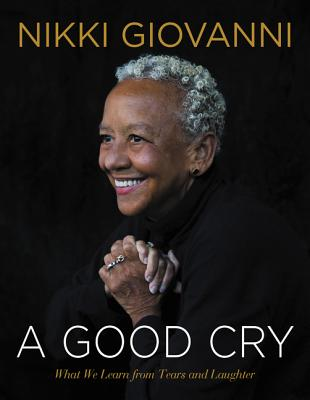 A Good Cry: What We Learn from Tears and Laughter Cover Image