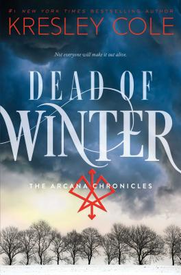 Cover for Dead of Winter (The Arcana Chronicles)