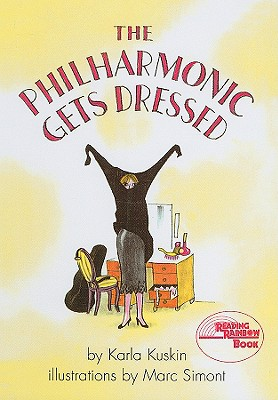 Cover for The Philharmonic Gets Dressed (Reading Rainbow Books)