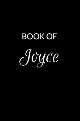 Book of Joyce: A Gratitude Journal Notebook for Women or Girls with the name Joyce - Beautiful Elegant Bold & Personalized - An Appre Cover Image