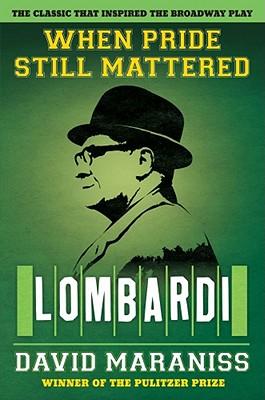 When Pride Still Mattered: Lombardi Cover Image