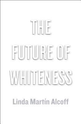 The Future of Whiteness Cover Image